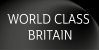WORLD CLASS BRITAIN